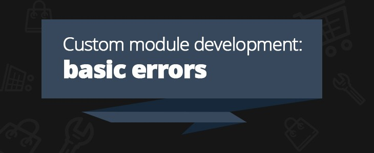 Custom module development: basic errors
