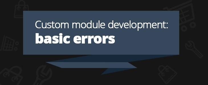 Custom module development: basic errors