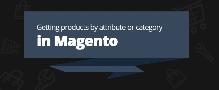Ho to get product by attribute or category in magento
