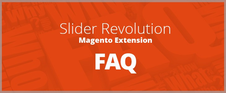 Slider Revolution magento extension FAQ